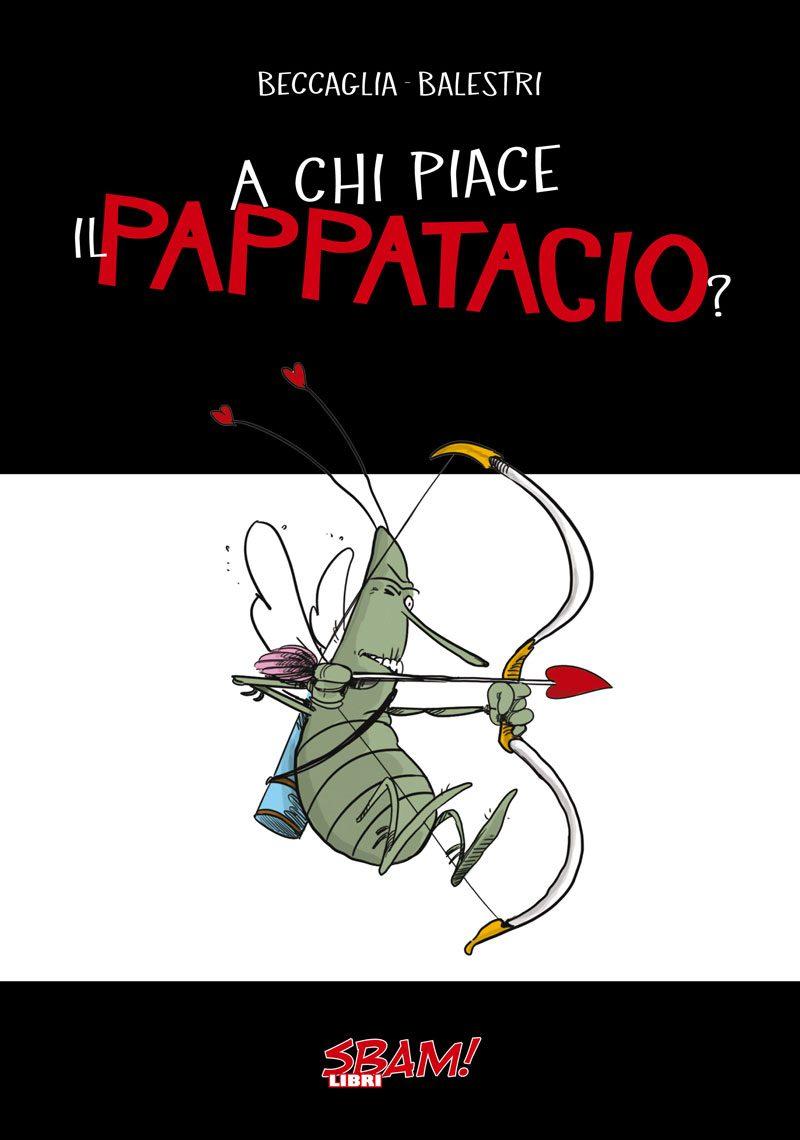 A chi piace il Pappatacio?